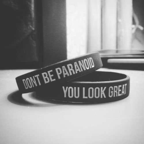 Dont be paranoid, you look great - Bracelet 5