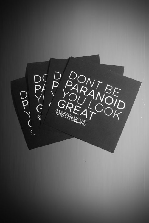 Dont Be Paranoid, You Look Great, Dont Be Paranoid, You Look Great – Stickers, Schizophrenic.NYC Mental Health Clothing Brand, Schizophrenic.NYC Mental Health Clothing Brand