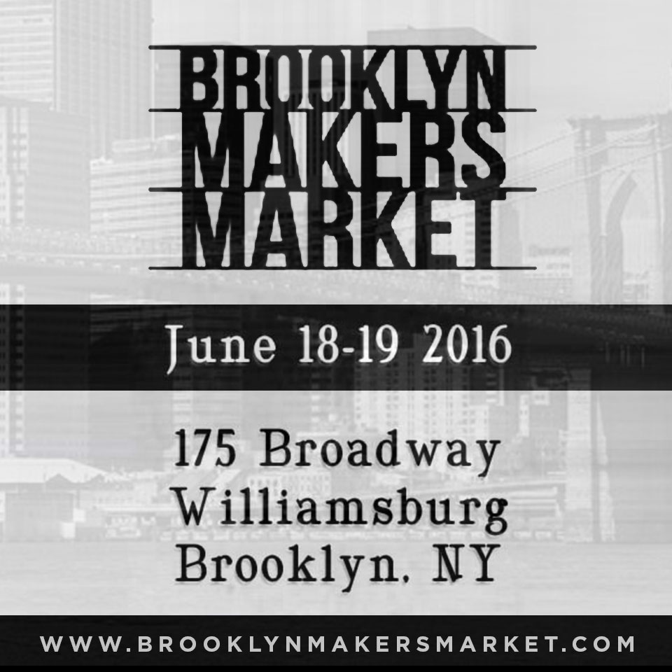 Find Schizophrenic.NYC at Brooklyn Makers Market June 18-19 1