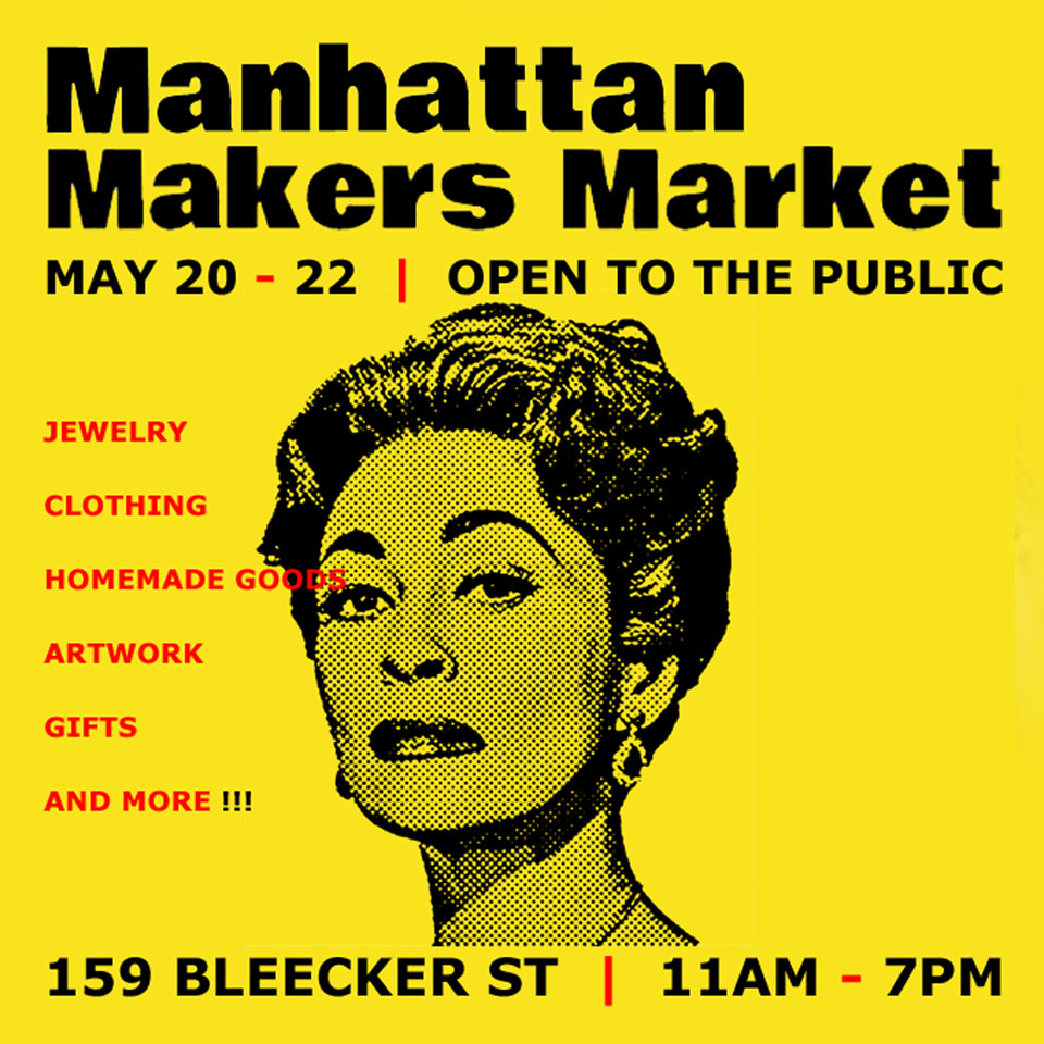Schizophrenic.NYC will be at Manhattan Maker's Market May 21st & 22nd! 24