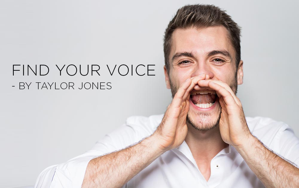 Find Your Voice - by Taylor Jones 1