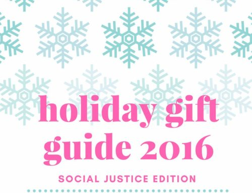 Holiday Gift Guide 2016 | Social Justice Edition – THISISYNA.com