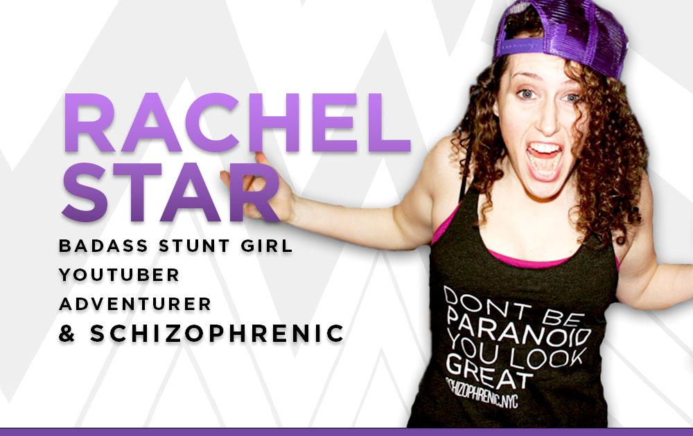 Rachel Star Badass Stunt Girl YouTuber Adventurer & Schizophrenic 5