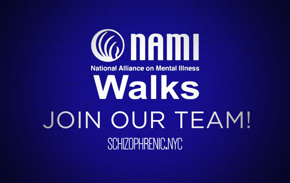 Join the Schizophrenic.NYC NAMIWalks Team 1