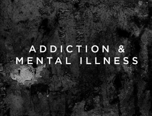 Addiction & Mental Illness