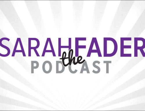 Michelle was featured in Sarah Fader the Podcast!