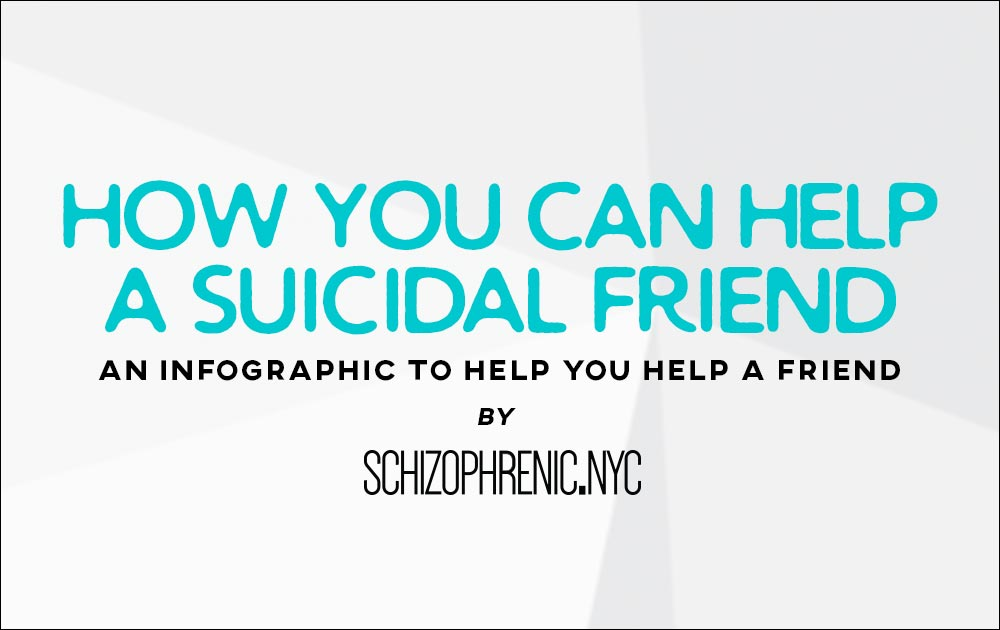 How You Can Help A Suicidal Friend Infographic 3