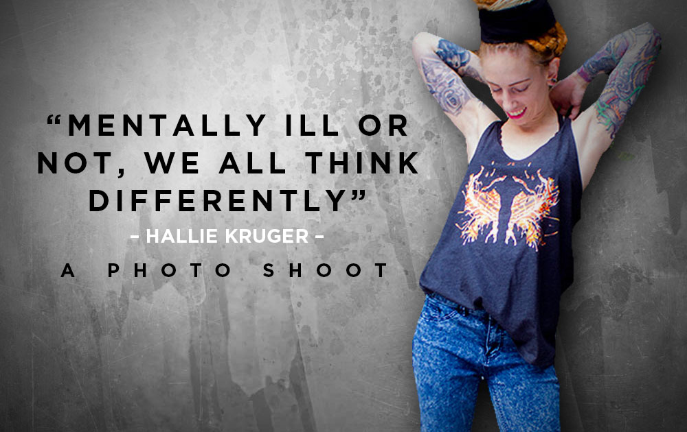 Mentally ill or not, we all think differently - Photoshoot with Hallie Kruger. 10