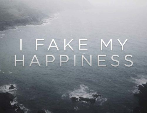 I Fake My Happiness. And It Sucks.