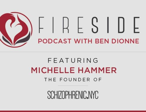 FIRESIDE CHAT Podcast with Ben Dionne features Schizophrenic.NYC