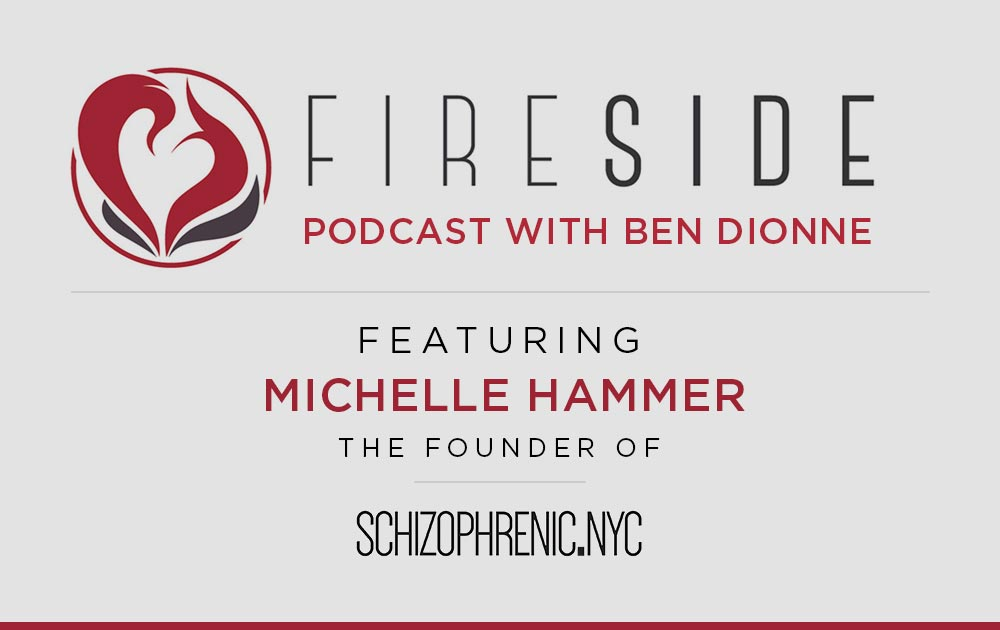 FIRESIDE CHAT Podcast with Ben Dionne features Schizophrenic.NYC 97