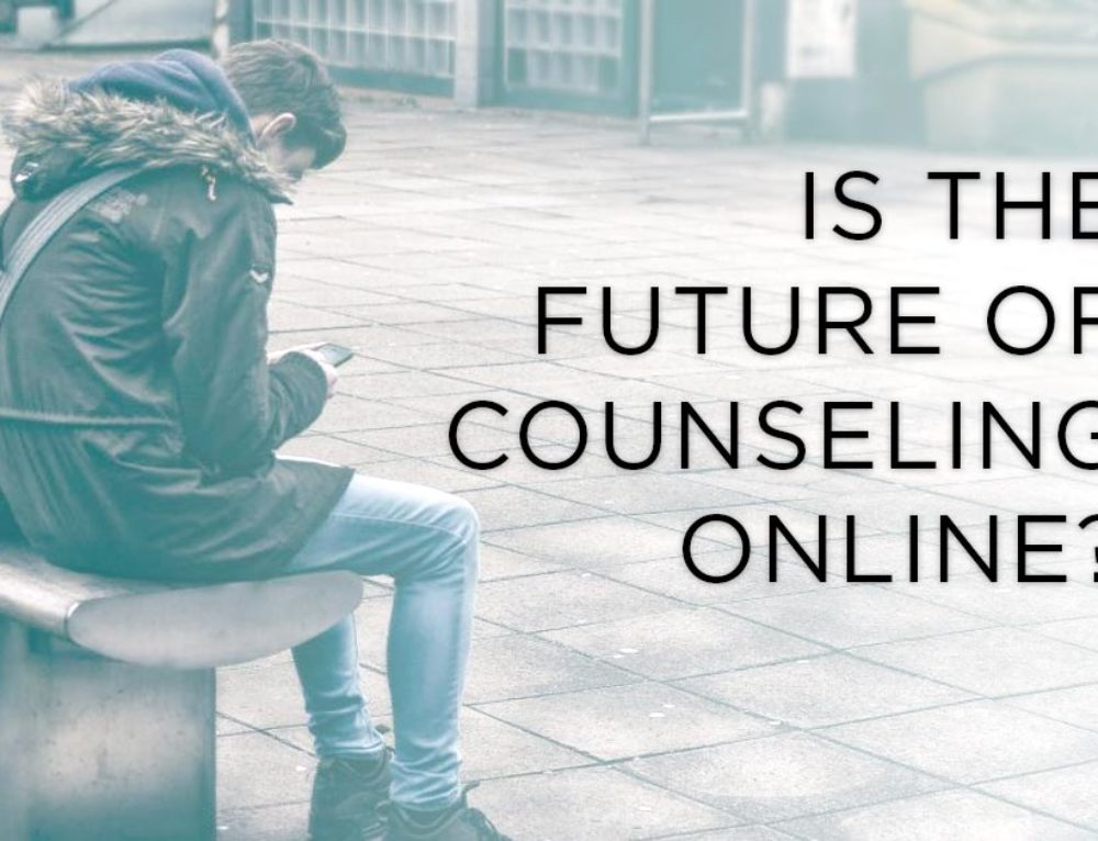Is The Future of Counseling Online?