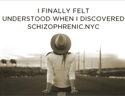I Finally Felt Understood When I Discovered Schizophrenic.NYC