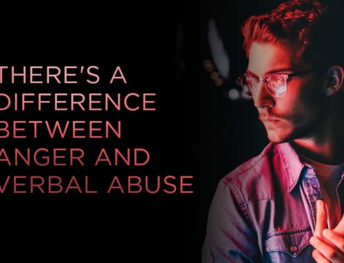 There's a Difference Between Anger and Verbal Abuse