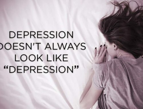 """Depression Doesn't Always Look Like """"Depression"""""""