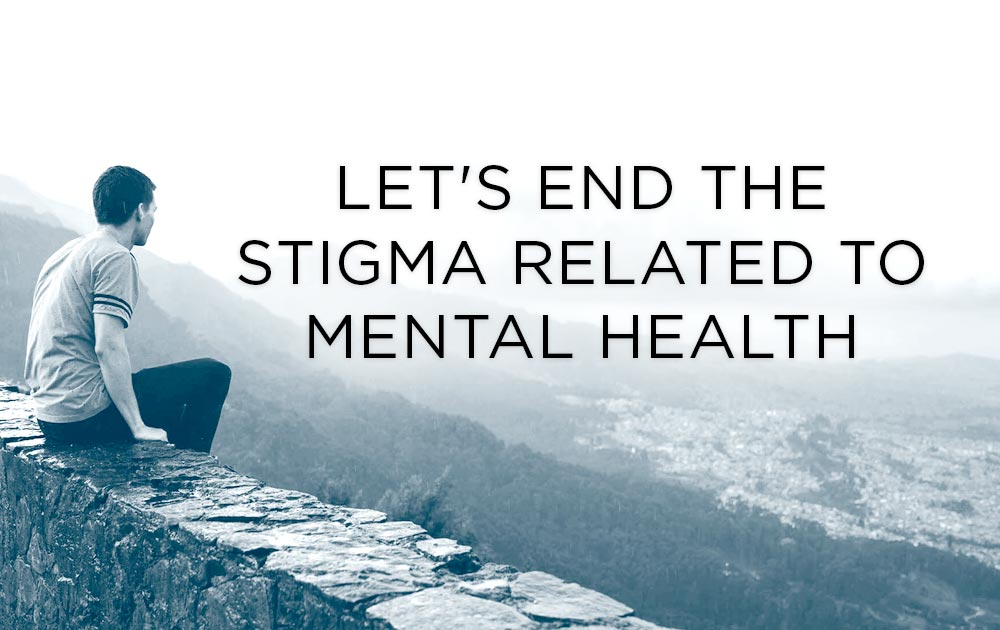 Let's End The Stigma Related To Mental Health 6