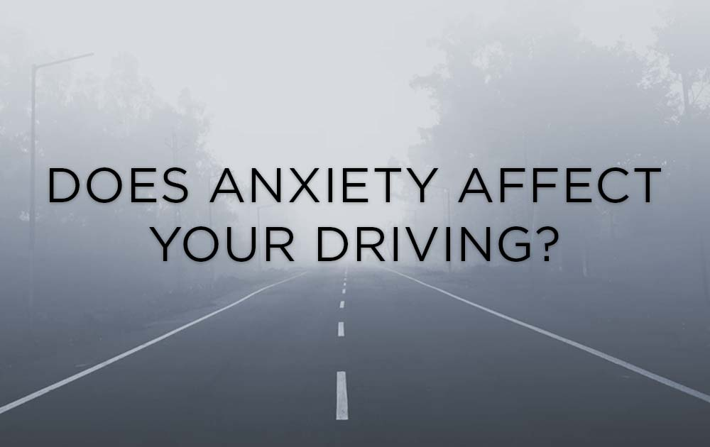 Does Anxiety Affect Your Driving? 1