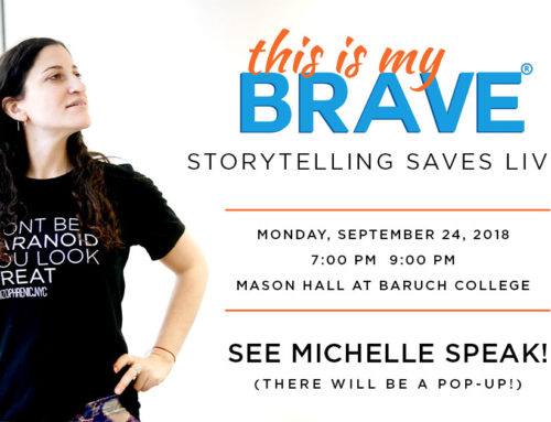 Michelle will be speaking at This Is My Brave!