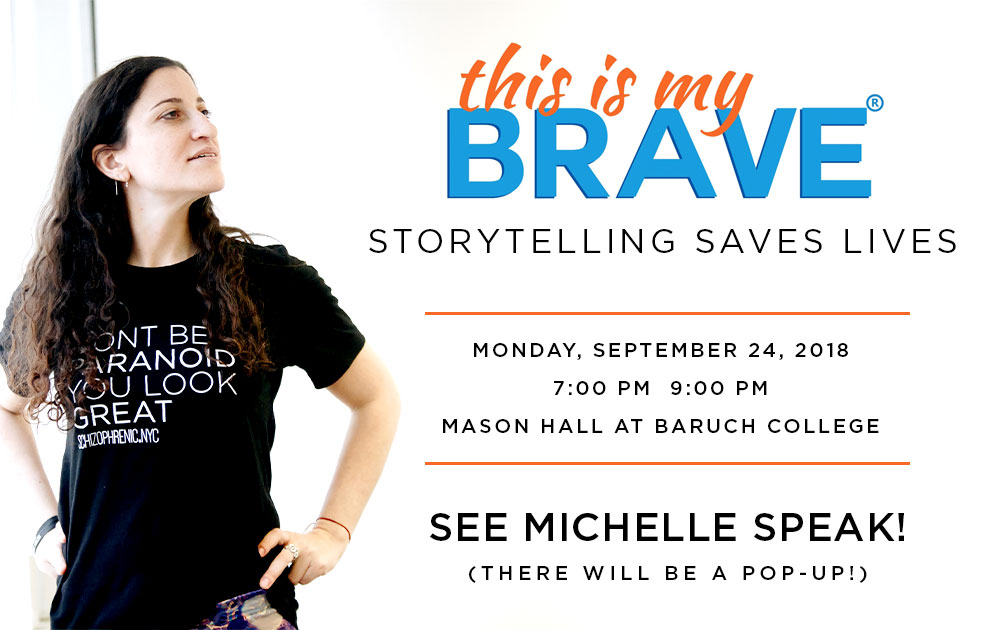 Michelle will be speaking at This Is My Brave! 9