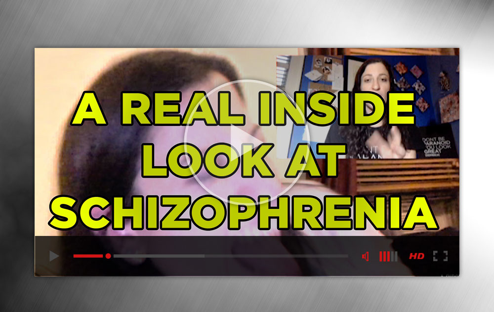 A Real Inside Look At Schizophrenia 1