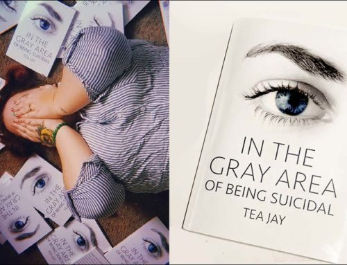 In The Gray Area Of Being Suicidal – By Tea Jay