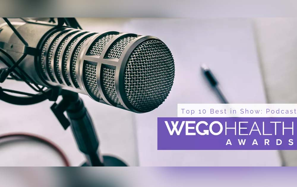 We made it into wego health 2018 top 10 best in show podcasts! 1