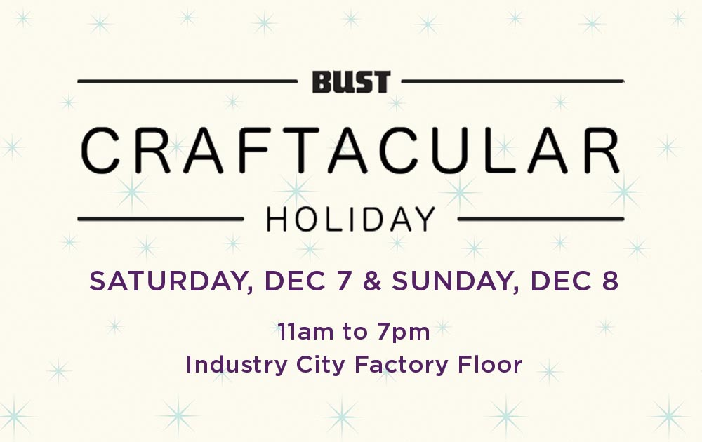 Schizophrenic.NYC Will Be At Bust Craftacular 2