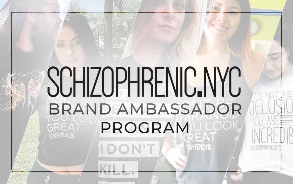 Schizophrenic.NYC Brand Ambassador