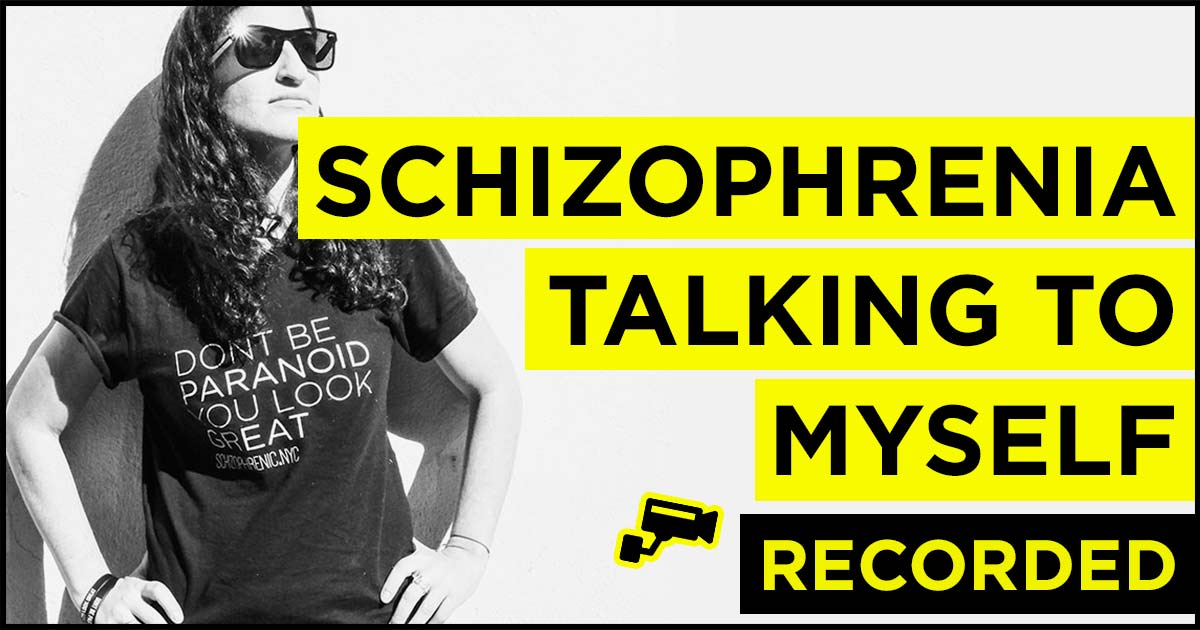Schizophrenia and Talking To Yourself 3