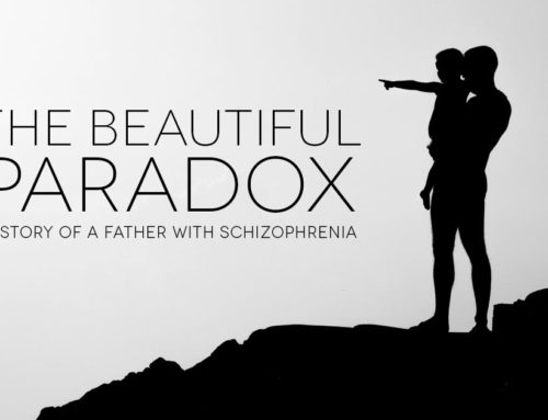 The Beautiful Paradox – A Story of a father with Schizophrenia