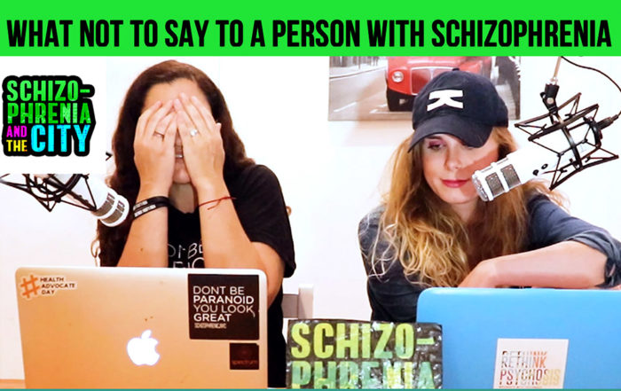 Schizophrenia And The City Episode 4 - What Not To Say To A Person With Schizophrenia