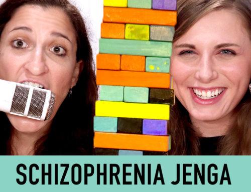 Schizophrenia Jenga