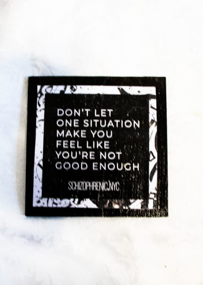 dont let one situation make you feel like you're not good enough