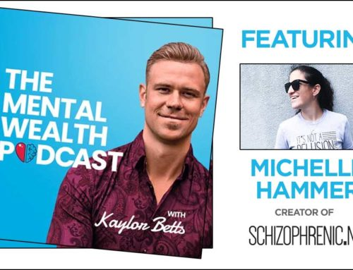 The Mental Wealth Podcast Features Schizophrenic.NYC