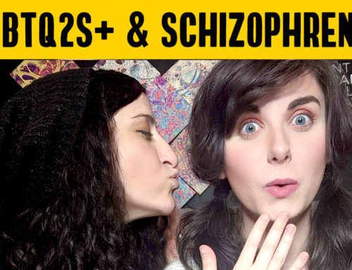 LGBTQ2S+ & Schizophrenia