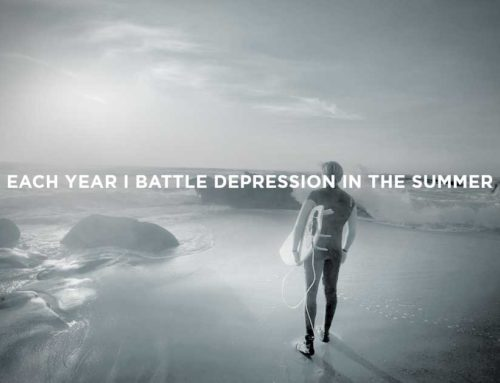 Each Year I Battle Depression In The Summer