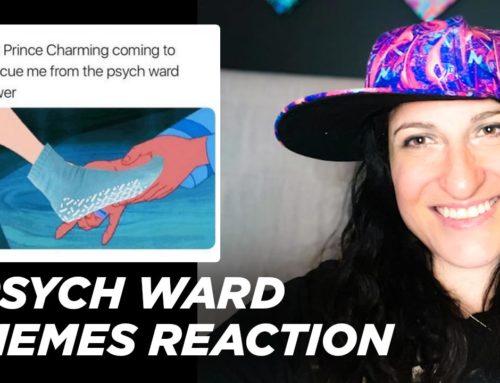 Psych Ward Memes – Reaction