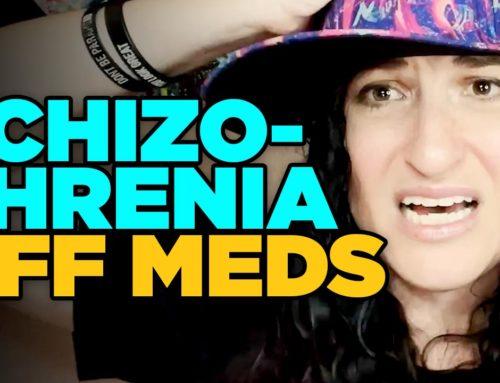 Schizophrenia And Off Meds
